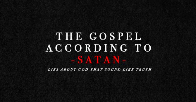 Week 4: The Gospel According to Satan