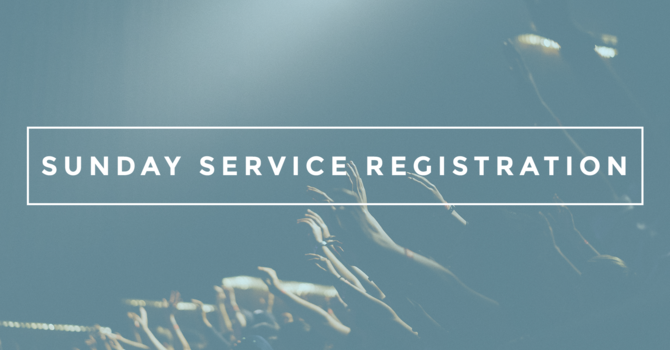 Sunday Service Registration image