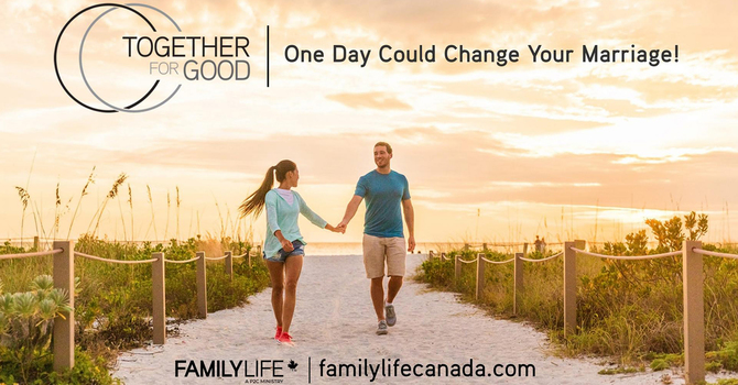 Together for Good Marriage Workshop