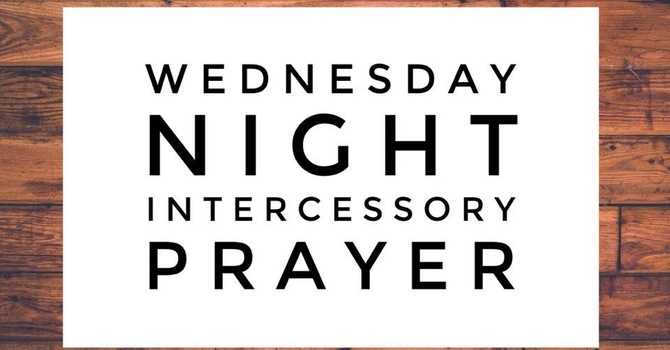 Wednesday Evening ZOOM Bible & Prayer
