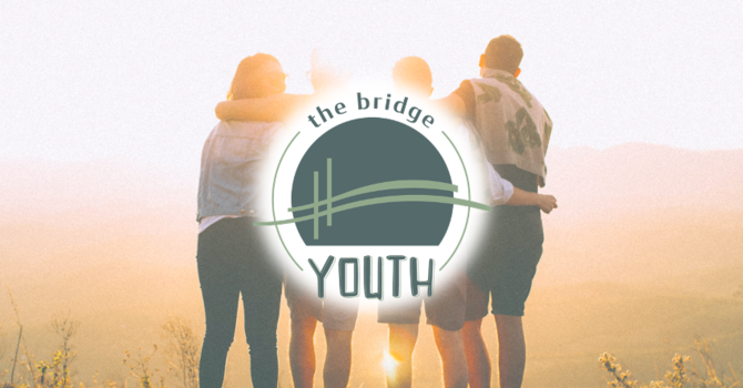Bridge Youth Small Groups