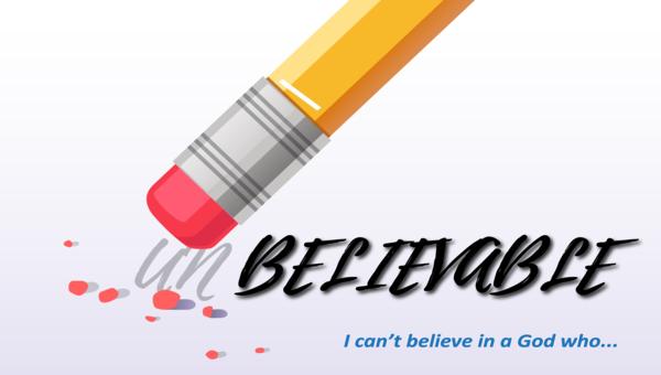 [Un]believable