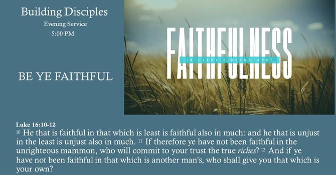 Be Ye Faithful