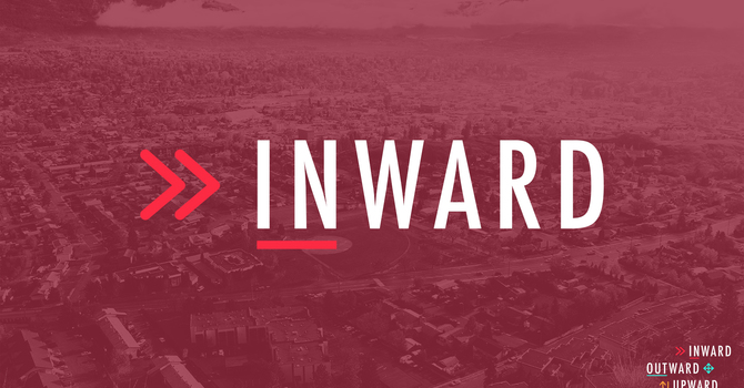 Inward: How to Gather/Sabbath