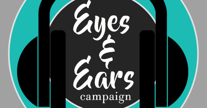 Eyes and Ears Campaign image