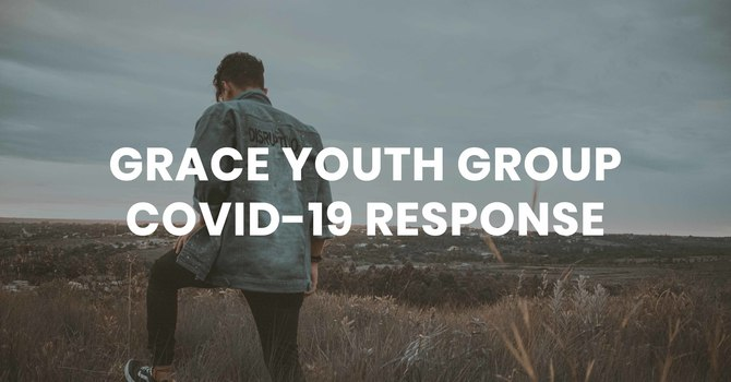 Grace Youth Group Covid-19 Response image