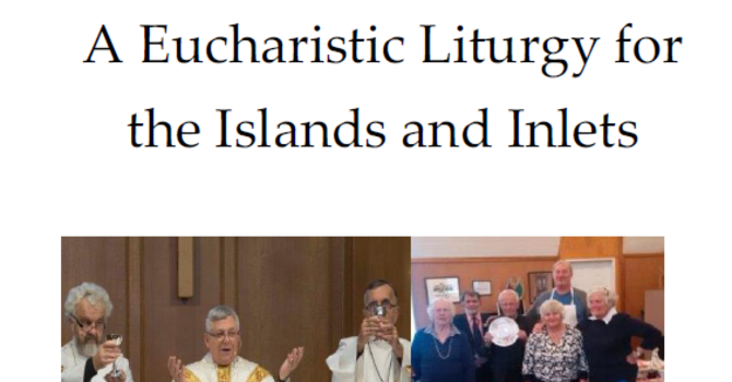 A Eucharistic Liturgy for the Islands and Inlets