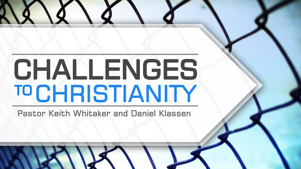 Challenges to Christianity