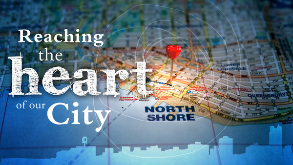 Reaching The Heart Of Our City