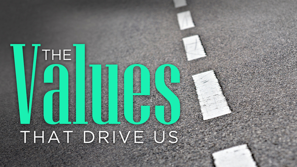 The Values That Drive Us