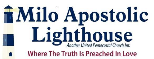 Milo Apostolic Lighthouse