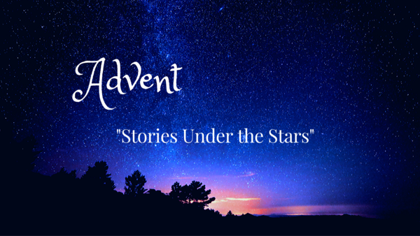 Advent - Stories Under the Stars