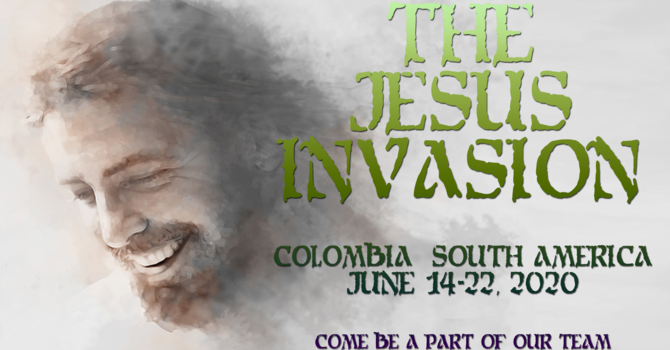 The Jesus Invasion: Colombia Missions Trip