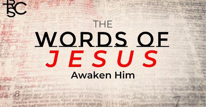 Awaken Him