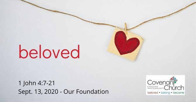 Beloved - Our Foundation