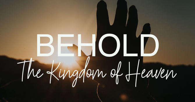 What are God's follows like? Kingdom of Heaven Teaching