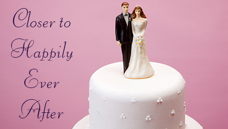 Closer To Happily Ever After