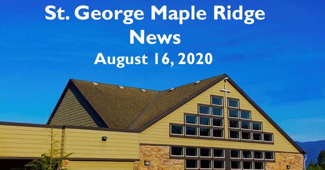 St.George Maple Ridge News Video August 16, 2020 image
