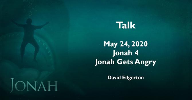 """Talk - """"Jonah Gets Angry"""" - Jonah 4 image"""