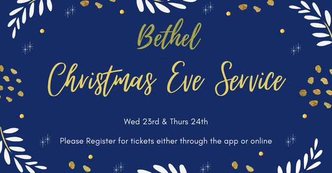 Christmas Eve Service - Dec 23rd, 2020 7 - 8:30 Pm