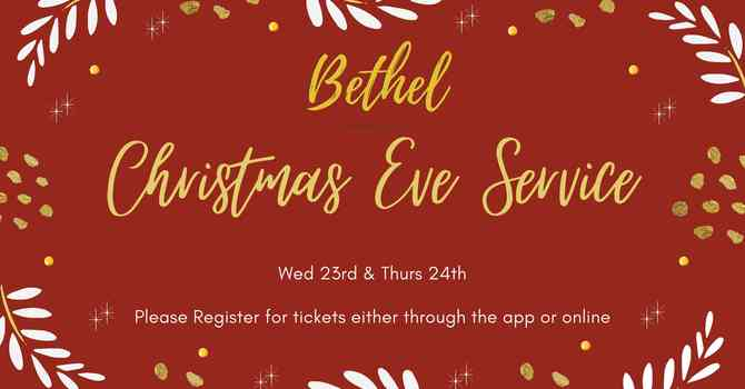Christmas Eve Service - Dec 24th, 2020 7 - 8:30 Pm