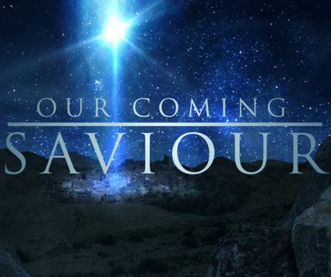 Our Coming Saviour