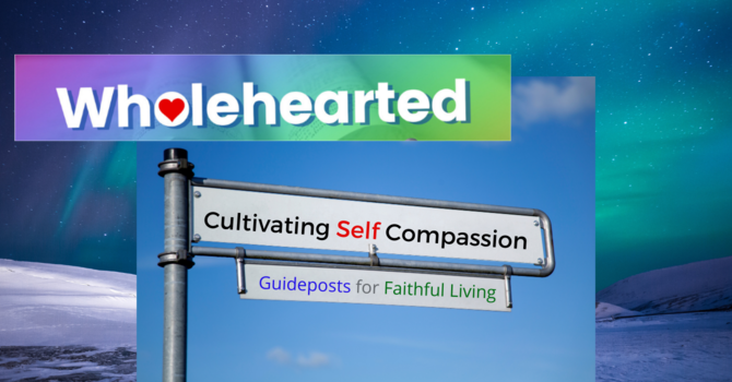Guidepost:  Cultivating Self Compassion image