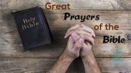 Biblical Prayers