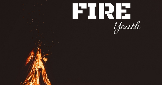 FIRE Youth