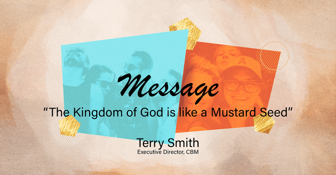 The Kingdom of God is Like a Mustard Seed
