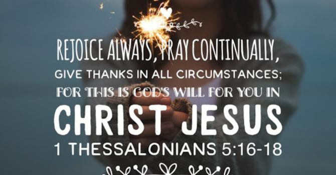 Rejoice Always . . . Pray Continually image