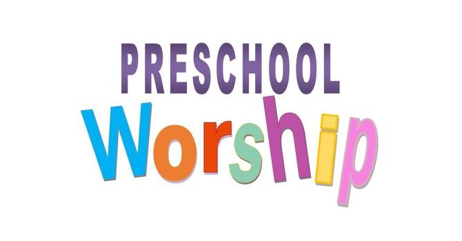 January 17 Preschool Worship