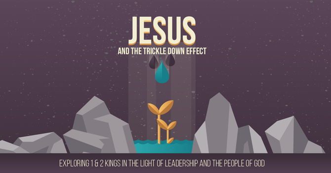 Jesus and the Trickle Down Effect image
