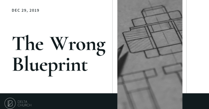 The Wrong Blueprint
