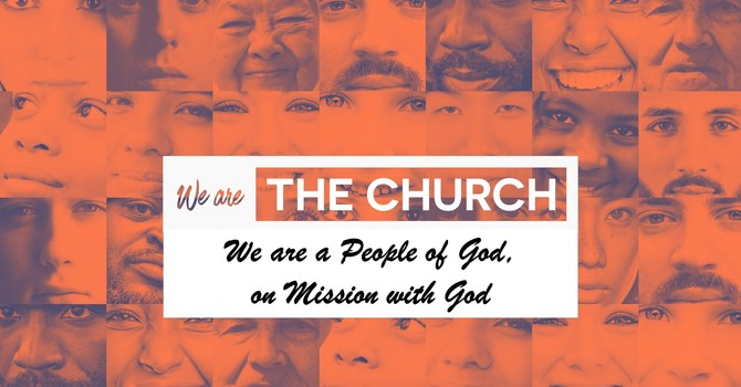 The Church:  Prayer and Mission