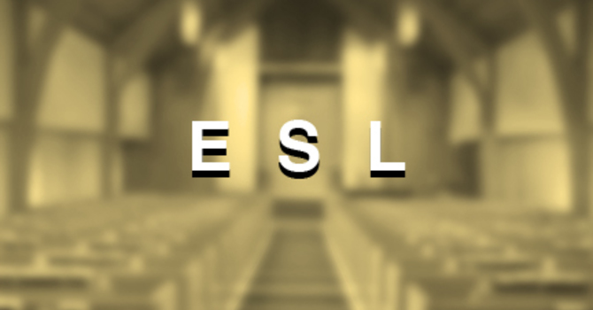 ESL ONLINE Fall Term  网上秋季英文班