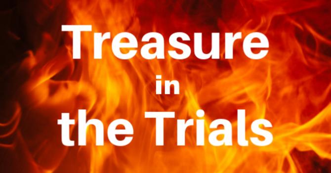 Treasure in the Trials