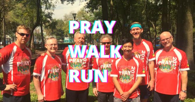 Pray Walk Run