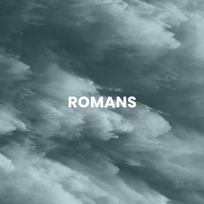 Romans:  Life through Faith in Jesus