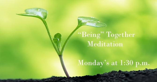 """Being"" Together Meditation Group"