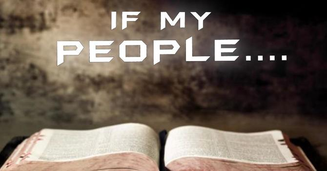If My People...