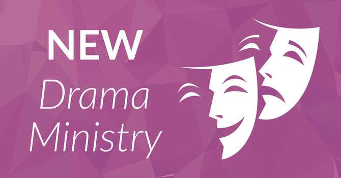 New Drama Ministry! image
