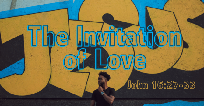 Coming this Sunday... The Invitation of Love