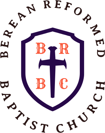 Berean Reformed Baptist Church