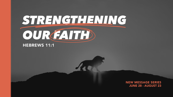 Strengthening Our Faith