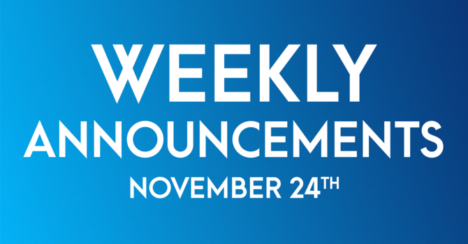 Weekly Announcements - Novemeber 24th image