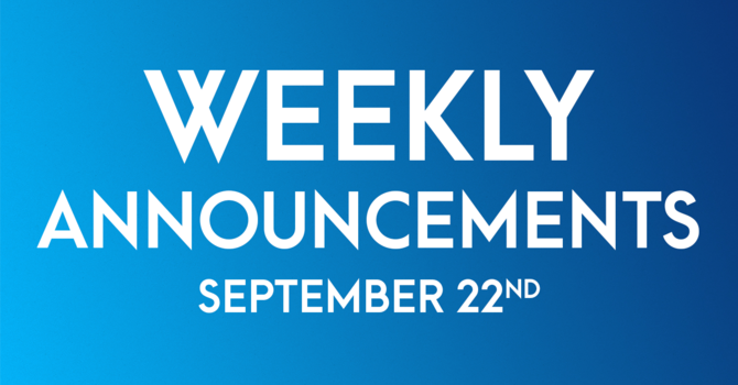 Weekly Announcements - September 22nd image
