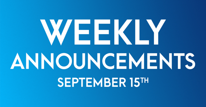 Weekly Announcements - September 15th image