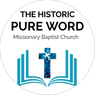Historic Pure Word Baptist Church