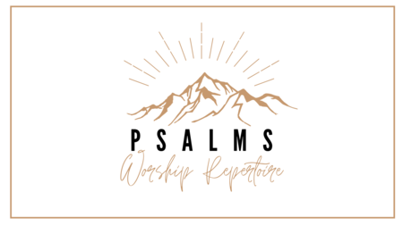 Psalms - Worship Repertoire